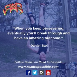 When you keep persevering - eventually you'll break through and - have an amazing outcome